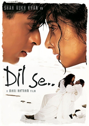 Dil Se, Movie Poster, Directed by Mani Ratnam, starring Shah Rukh Khan, Manisha Koirala