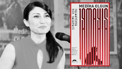 Mediha Olgun, 19 Mayıs,