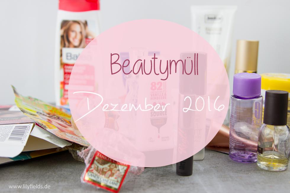Goodbye Dezember - Beautymüll