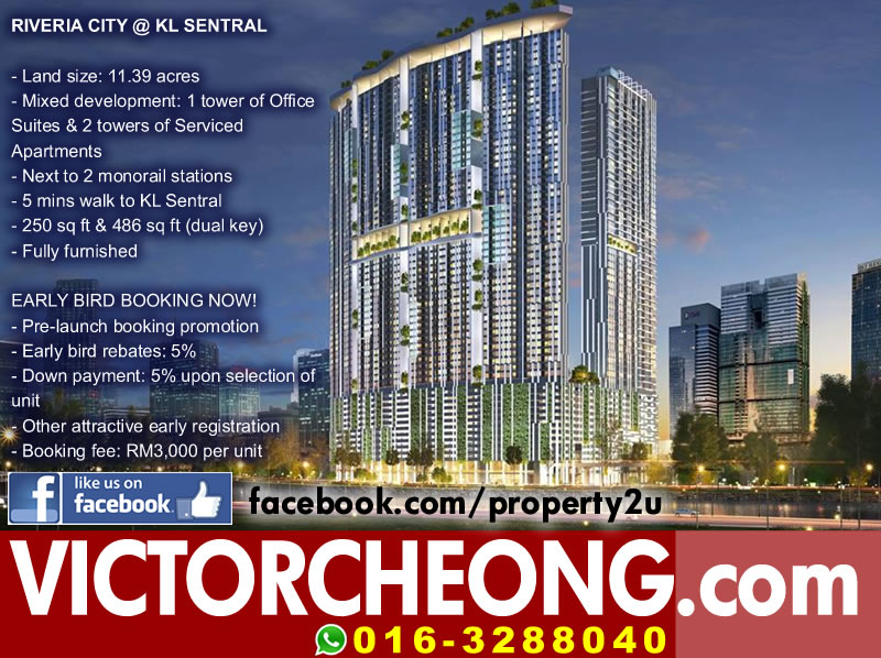 Riveria City @ KL Sentral - Call for booking now 016-3288040