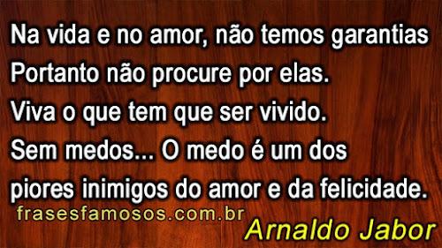 Frase de Arnaldo Jabor