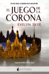 https://dragonesdepapeles.blogspot.com.es/2017/06/el-juego-de-la-corona-de-evelyn-skye.html