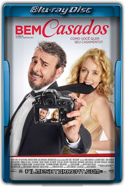 Bem Casados Torrent 2016 720p e 1080p BluRay Nacional
