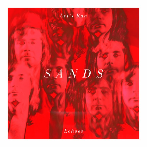 Sands shares new single 'Let's Run'