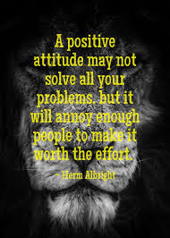 Positive Attitude Funny Inspirational Quotes