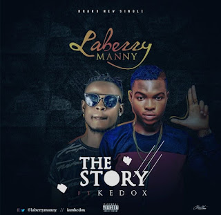 Laberry Manny Ft. Kedox – The Story