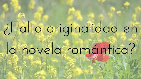 la originalidad en la novela romántica