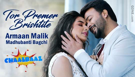 Tor Premer Brishtite - Chaalbaaz - Armaan Malik