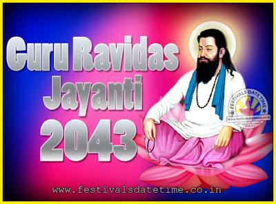 2043 Guru Ravidas Jayanti Date & Time, 2043 Ravidas Jayanti Calendar