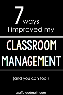 7 Ways I Improved My Classroom Management and you can too!