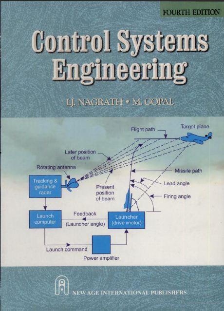 Control systems engineering (third edition): i. J. Nagrath, m. Gopal.
