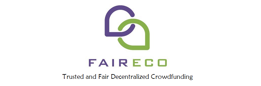 FairEco To Provide The World's First Fair and Safe Crowdfunding Based on Blockchain Technology