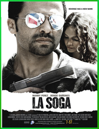 La Soga (2009) | 3gp/Mp4/DVDRip Latino HD Mega