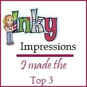 I made top 3 at Inky Impressions 1st march