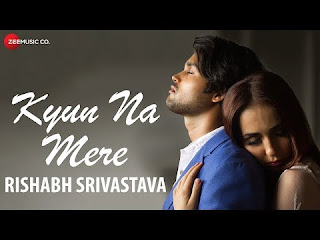 Kyun Na Mere Video Song | Download | Hindi | 2018 | Kyun Na Mere Video Song Download