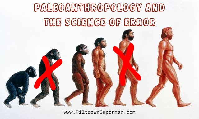 Paleoanthropologists are frequently wrong about human evolution