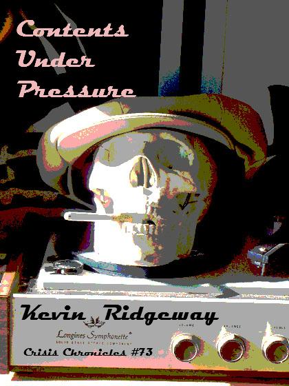 Contents Under Pressure: Crisis Chronicles Press: Contents Under Pressure