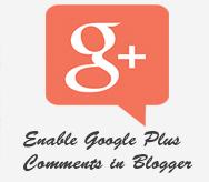 Cara Aktifkan Komentar Google Plus  di Blogger