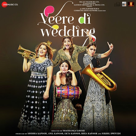 Veere Song - Veere Di Wedding (2018)