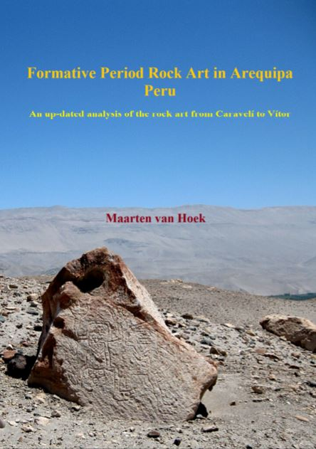 https://www.researchgate.net/publication/325688122_VAN_HOEK_M_2018_Formative_Period_Rock_Art_in_Arequipa_Peru_An_up-dated_analysis_of_the_rock_art_from_Caraveli_to_Vitor_Oisterwijk_Holland