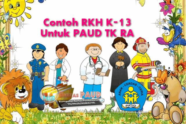 Contoh RKH K-13 Untuk PAUD TK RA
