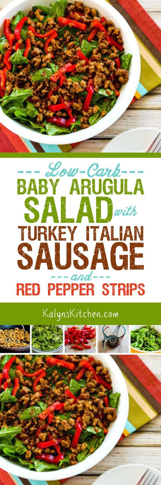 ... Baby Arugula Salad with Turkey Italian Sausage and Red Pepper Strips