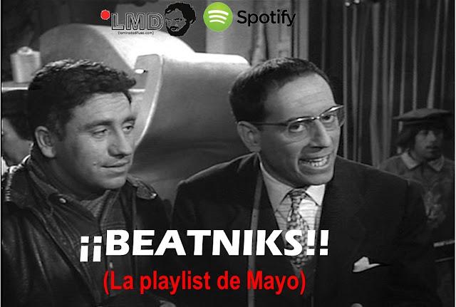 ¡¡BEATNIKS!! (La playlist de Mayo)