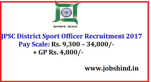 JPSC District Sport Officer Recruitment 2017