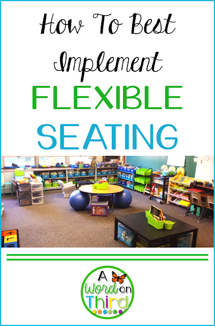 How To Best Implement Flexible Seating by A Word On Third