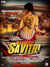 Watch Waarrior Savitri (2016) DVDRip Hindi Full Movie Watch Online Free Download
