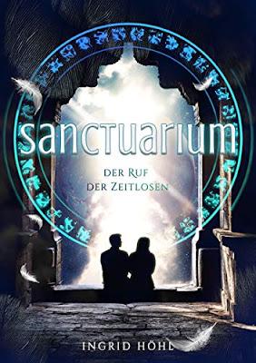 Neuerscheinungen im April 2019 #2 - Sanctuarium – Der Ruf der Zeitlosen von Ingrid Höhl
