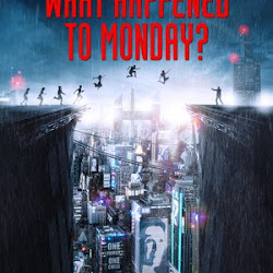 Poster What Happened to Monday 2017