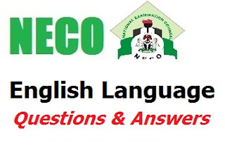 NECO English Language 2017 Questions/Answers | Essay & OBJ (Test of Orals)