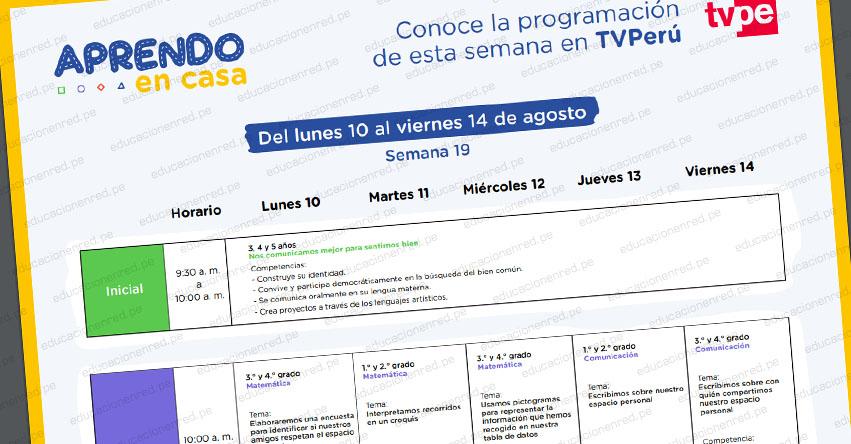 APRENDO EN CASA: Programación del Lunes 10 al Viernes 14 de Agosto - TV Perú y Radio (ACTUALIZADO SEMANA 19) www.aprendoencasa.pe
