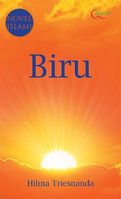 Biru Jingga Novel Islami karya Hilma Triesnanda