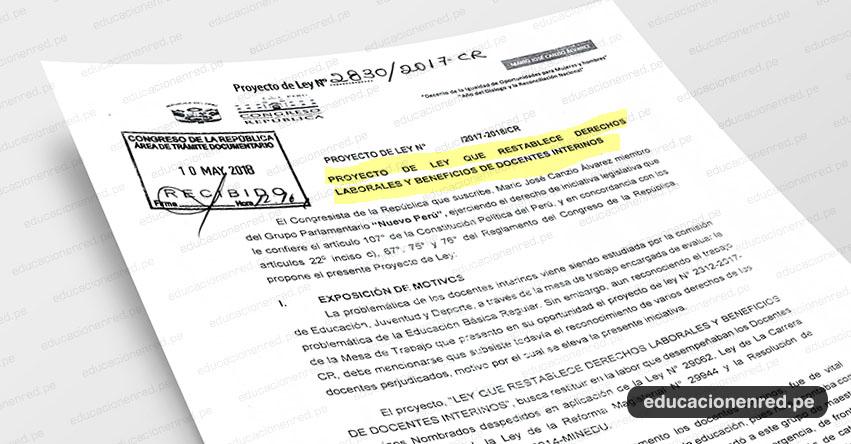 PROYECTO DE LEY N° 2830/12017.2018/CR - Ley que Restablece Derechos Laborales y Beneficios de Docentes Interinos (.PDF) www.congreso.gob.pe