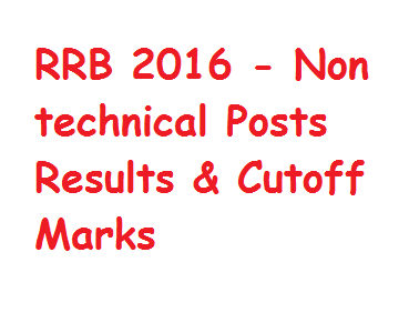 RRB NTPC Result 2016 - Non technical Posts Results & Cutoff Marks