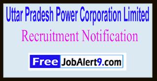 UPPCL Uttar Pradesh Power Corporation Limited Recruitment Notification 2017