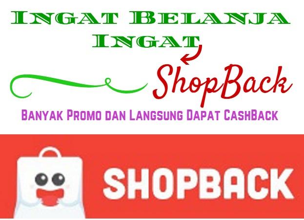 Ingat Belanja Ingat ShopBack  Banyak Promo dan Langsung Dapat CashBack