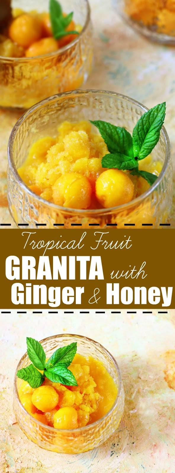 Jagruti's Cooking Odyssey: Tropical Fruit Granita with Ginger and ...