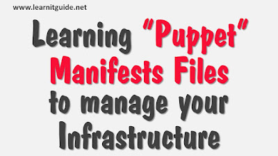 Learning Puppet Manifests Files with Examples for Beginners