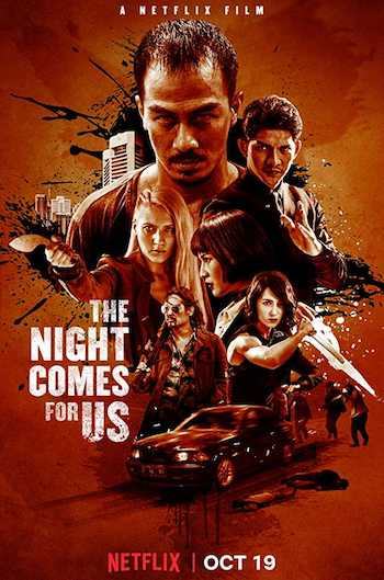 The Night Comes For Us 2018 Dual Audio Hindi Full Movie Download
