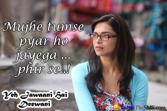 deepika padukone Yeh Jawaani Hai Deewani Romantic Dialogues - Bollywood Movie Famous Romance Dialogues for Whatsapp and Fb