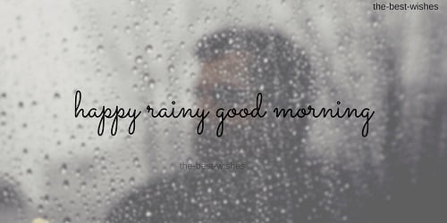 Happy Rainy day Morning Images