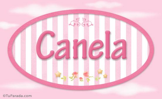 Significado del Nombre CANELA