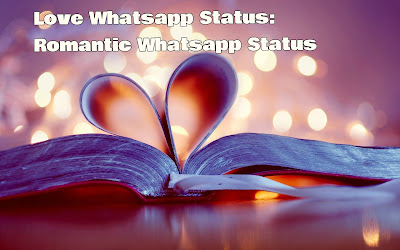 Romantic Whatsapp Status In English 2017