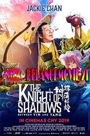 Trailer-Movie-knight-of-shadows-2019