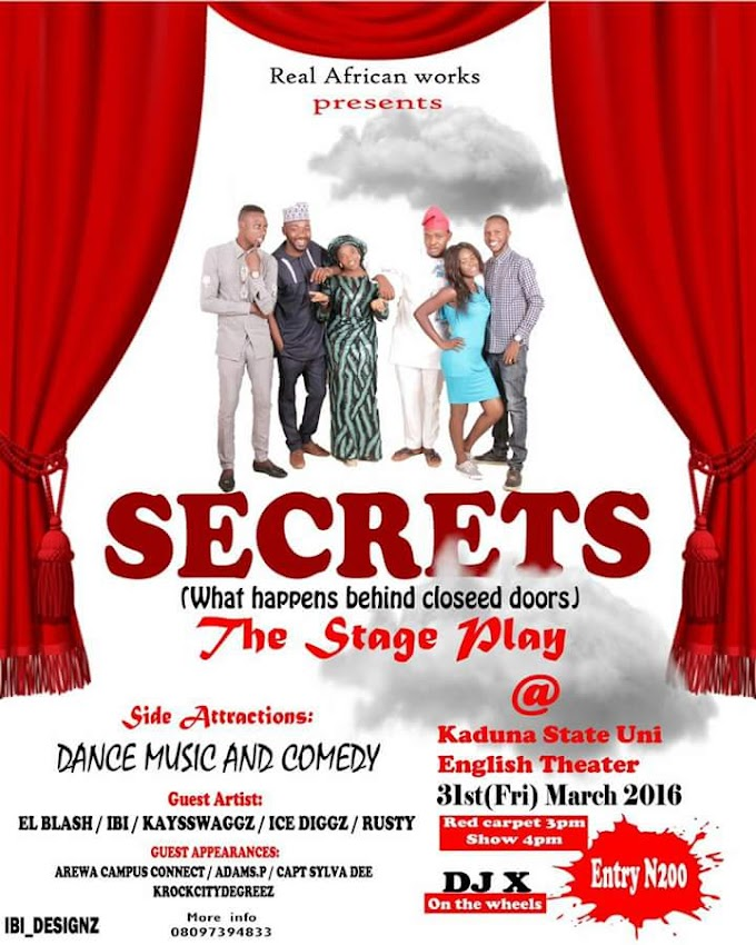 STAGE PLAY: SECRETS (What Happens Behind Closed Doors)