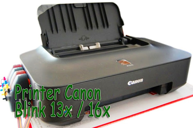 Printer Canon Blink 13x  16x