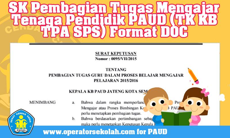 Download Contoh Surat Keputusan Pembagian Tugas Mengajar Tenaga Pendidik Guru PAUD (TK KB TPA SPS) Format DOC